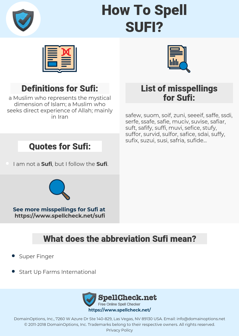 Sufi, spellcheck Sufi, how to spell Sufi, how do you spell Sufi, correct spelling for Sufi