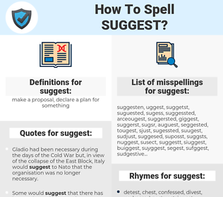 suggest, spellcheck suggest, how to spell suggest, how do you spell suggest, correct spelling for suggest