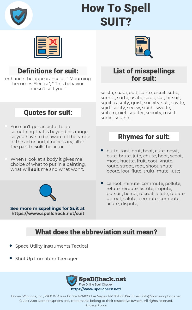 suit, spellcheck suit, how to spell suit, how do you spell suit, correct spelling for suit