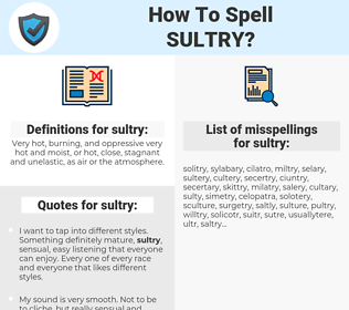 sultry, spellcheck sultry, how to spell sultry, how do you spell sultry, correct spelling for sultry