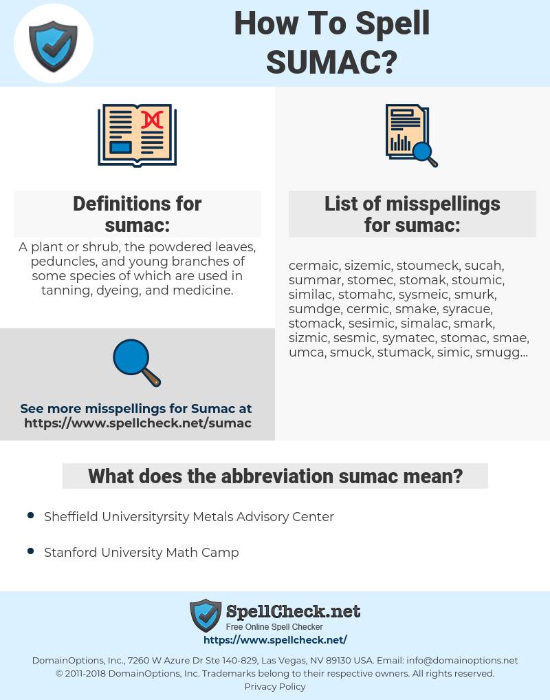 sumac, spellcheck sumac, how to spell sumac, how do you spell sumac, correct spelling for sumac