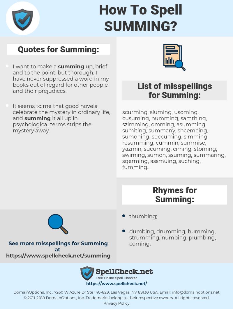 Summing, spellcheck Summing, how to spell Summing, how do you spell Summing, correct spelling for Summing