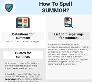summon, spellcheck summon, how to spell summon, how do you spell summon, correct spelling for summon