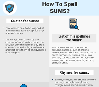 sums, spellcheck sums, how to spell sums, how do you spell sums, correct spelling for sums