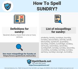 sundry, spellcheck sundry, how to spell sundry, how do you spell sundry, correct spelling for sundry