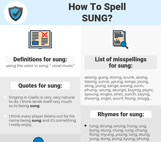 sung, spellcheck sung, how to spell sung, how do you spell sung, correct spelling for sung
