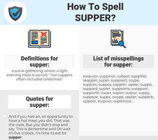 supper, spellcheck supper, how to spell supper, how do you spell supper, correct spelling for supper