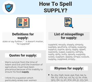 supply, spellcheck supply, how to spell supply, how do you spell supply, correct spelling for supply