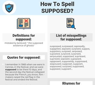 supposed, spellcheck supposed, how to spell supposed, how do you spell supposed, correct spelling for supposed