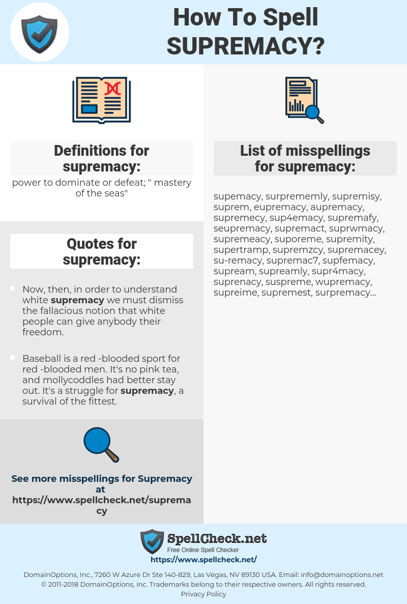 supremacy, spellcheck supremacy, how to spell supremacy, how do you spell supremacy, correct spelling for supremacy