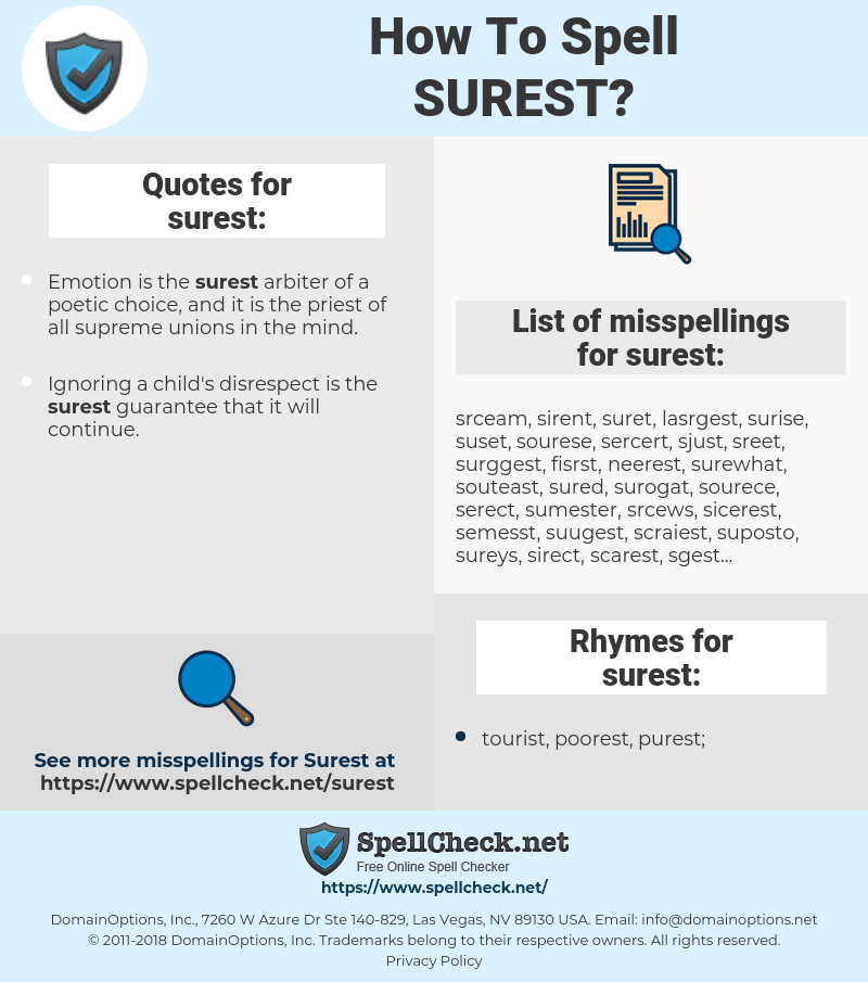 surest, spellcheck surest, how to spell surest, how do you spell surest, correct spelling for surest