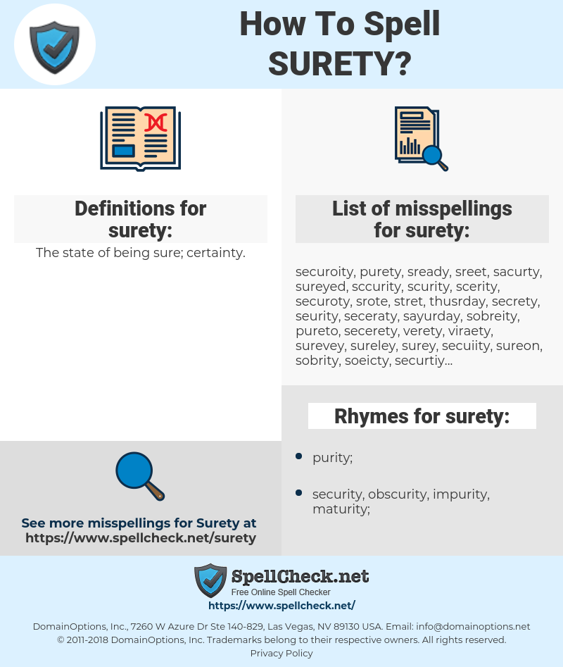 surety, spellcheck surety, how to spell surety, how do you spell surety, correct spelling for surety