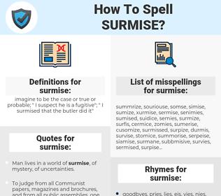 surmise, spellcheck surmise, how to spell surmise, how do you spell surmise, correct spelling for surmise