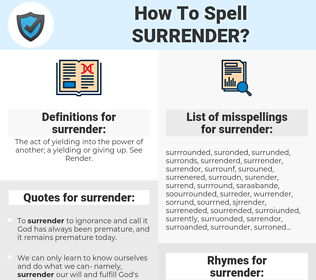 surrender, spellcheck surrender, how to spell surrender, how do you spell surrender, correct spelling for surrender