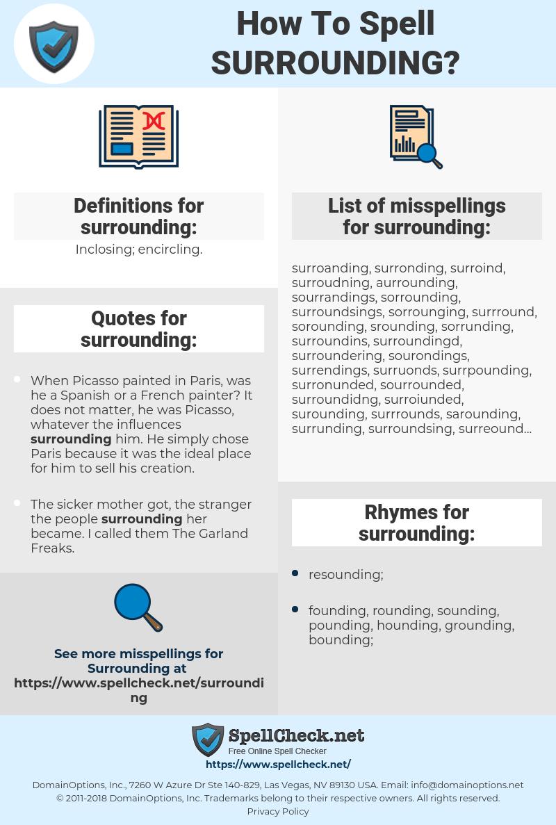 surrounding, spellcheck surrounding, how to spell surrounding, how do you spell surrounding, correct spelling for surrounding