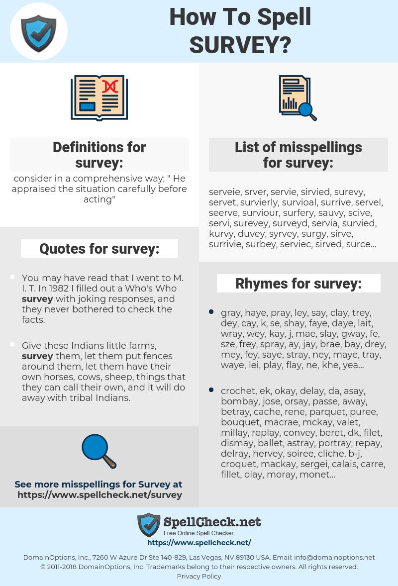 survey, spellcheck survey, how to spell survey, how do you spell survey, correct spelling for survey