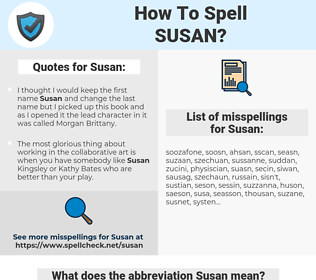 Susan, spellcheck Susan, how to spell Susan, how do you spell Susan, correct spelling for Susan