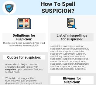 suspicion, spellcheck suspicion, how to spell suspicion, how do you spell suspicion, correct spelling for suspicion
