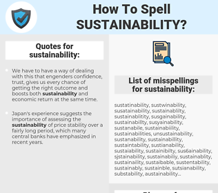 sustainability, spellcheck sustainability, how to spell sustainability, how do you spell sustainability, correct spelling for sustainability