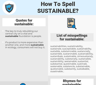 sustainable, spellcheck sustainable, how to spell sustainable, how do you spell sustainable, correct spelling for sustainable