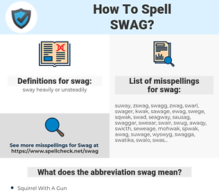 swag, spellcheck swag, how to spell swag, how do you spell swag, correct spelling for swag