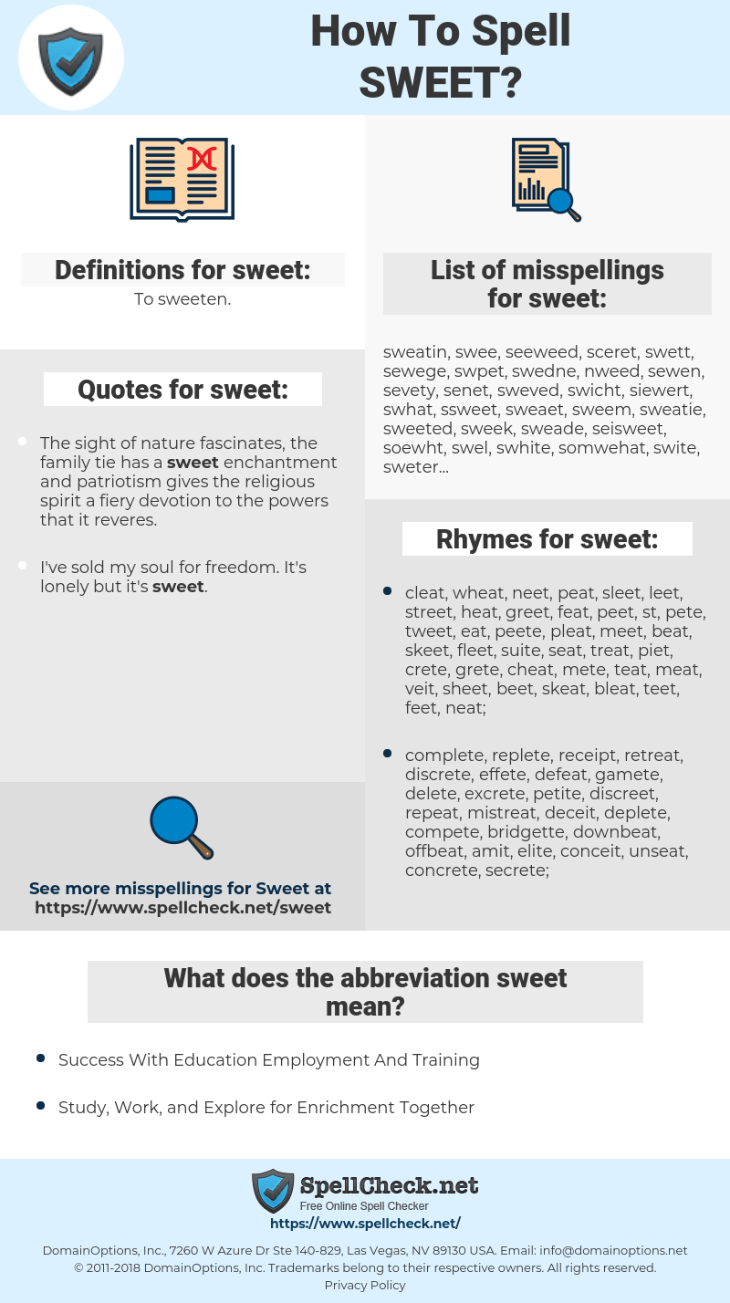 sweet, spellcheck sweet, how to spell sweet, how do you spell sweet, correct spelling for sweet