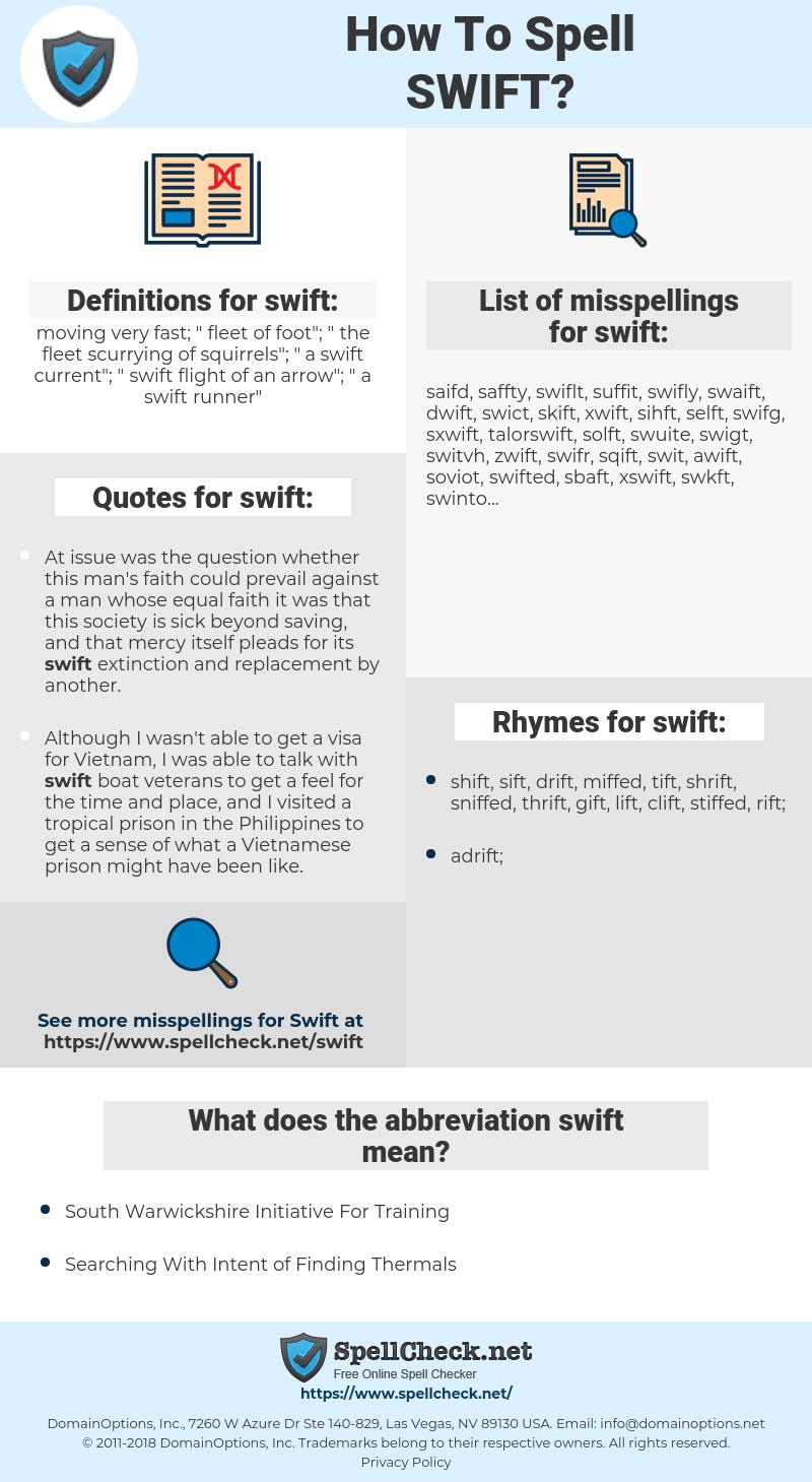 swift, spellcheck swift, how to spell swift, how do you spell swift, correct spelling for swift