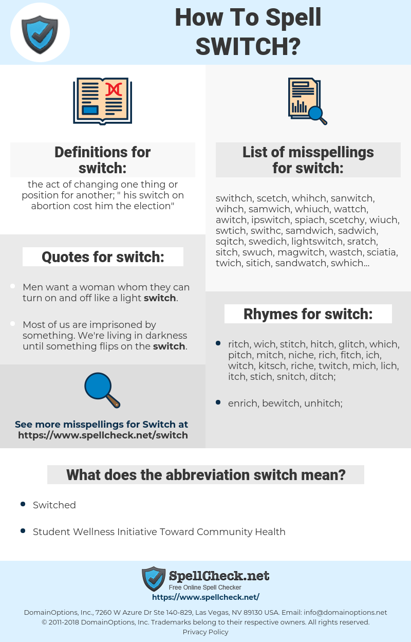 switch, spellcheck switch, how to spell switch, how do you spell switch, correct spelling for switch