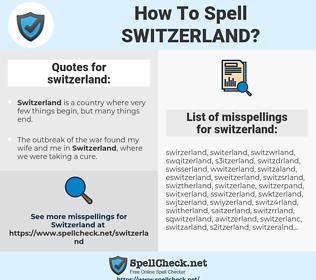 switzerland, spellcheck switzerland, how to spell switzerland, how do you spell switzerland, correct spelling for switzerland