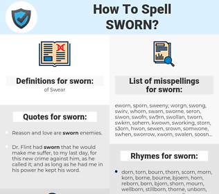 sworn, spellcheck sworn, how to spell sworn, how do you spell sworn, correct spelling for sworn