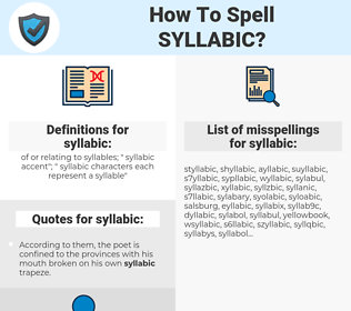 syllabic, spellcheck syllabic, how to spell syllabic, how do you spell syllabic, correct spelling for syllabic