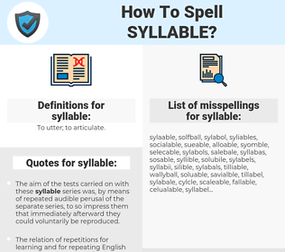 syllable, spellcheck syllable, how to spell syllable, how do you spell syllable, correct spelling for syllable