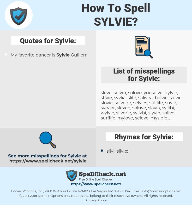 Sylvie, spellcheck Sylvie, how to spell Sylvie, how do you spell Sylvie, correct spelling for Sylvie