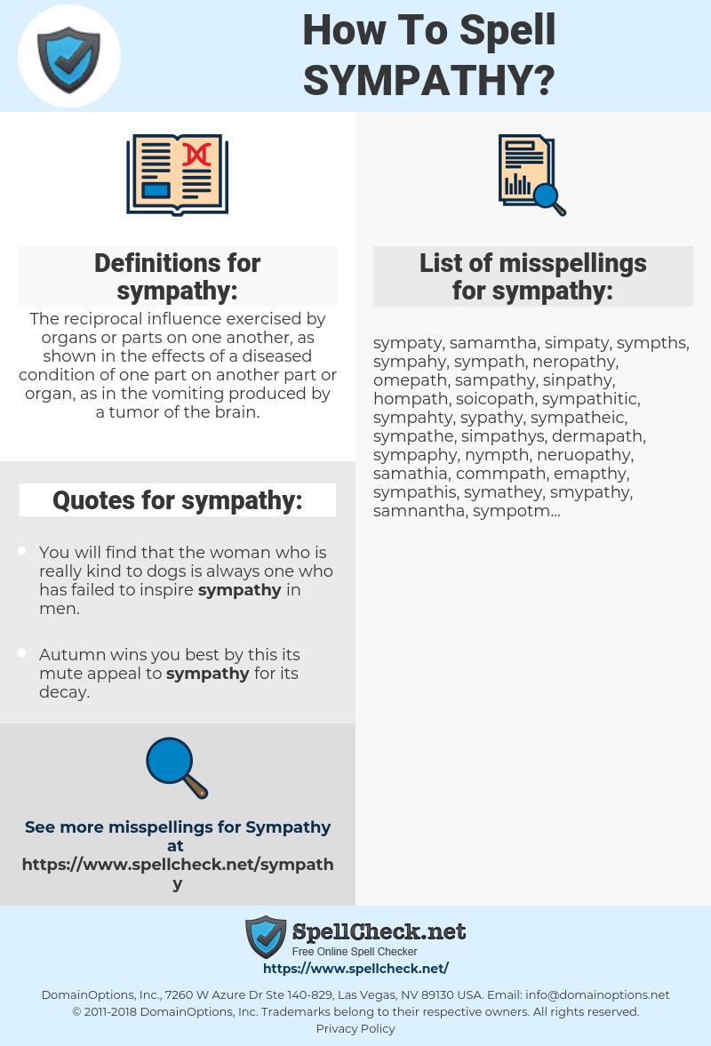 sympathy, spellcheck sympathy, how to spell sympathy, how do you spell sympathy, correct spelling for sympathy