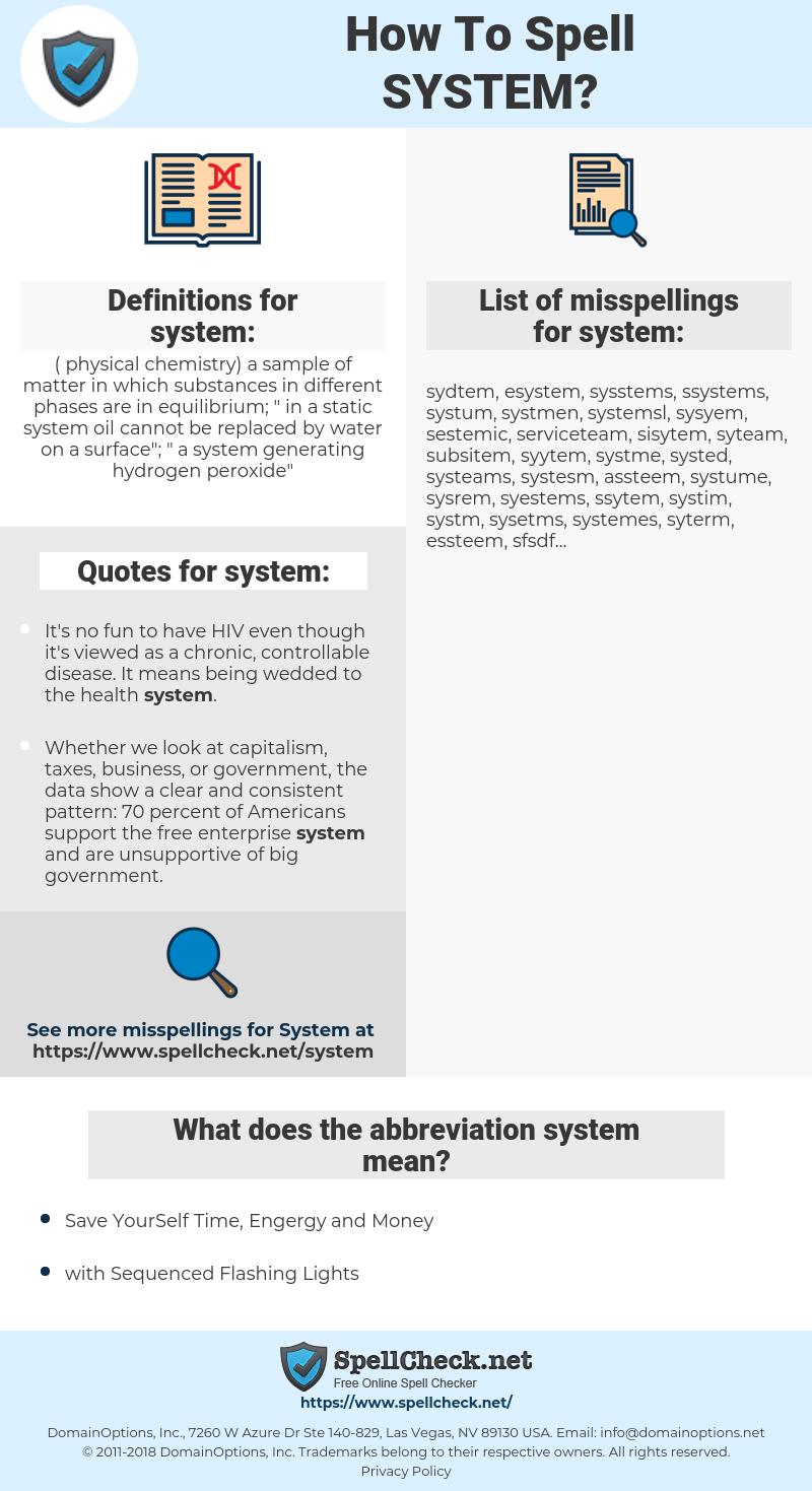 system, spellcheck system, how to spell system, how do you spell system, correct spelling for system