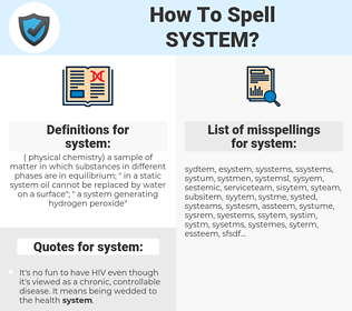 system, spellcheck system, how to spell system, how do you spell system, correct spelling for system