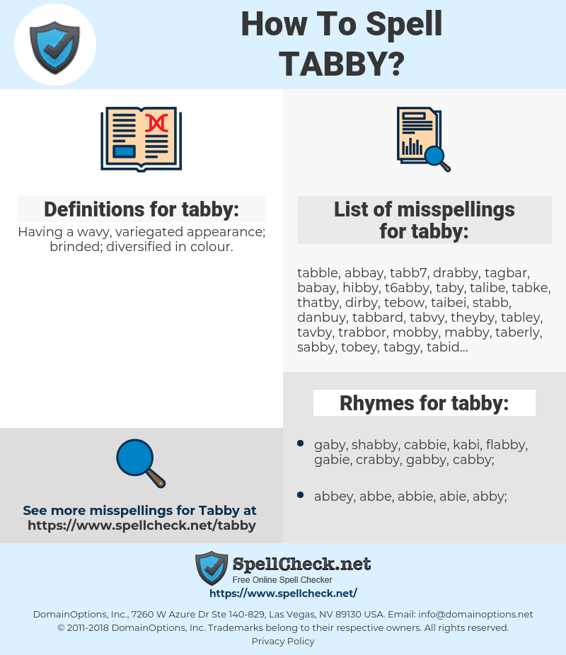tabby, spellcheck tabby, how to spell tabby, how do you spell tabby, correct spelling for tabby