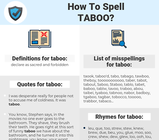 taboo, spellcheck taboo, how to spell taboo, how do you spell taboo, correct spelling for taboo