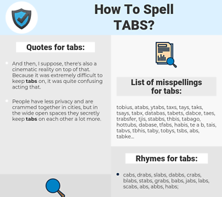 tabs, spellcheck tabs, how to spell tabs, how do you spell tabs, correct spelling for tabs