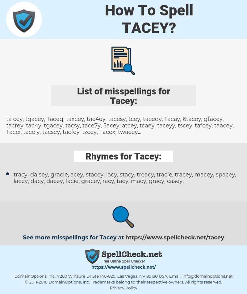 Tacey, spellcheck Tacey, how to spell Tacey, how do you spell Tacey, correct spelling for Tacey