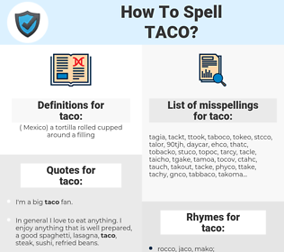 taco, spellcheck taco, how to spell taco, how do you spell taco, correct spelling for taco