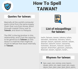 taiwan, spellcheck taiwan, how to spell taiwan, how do you spell taiwan, correct spelling for taiwan
