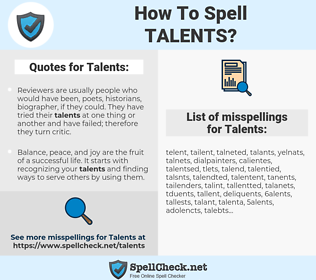 Talents, spellcheck Talents, how to spell Talents, how do you spell Talents, correct spelling for Talents