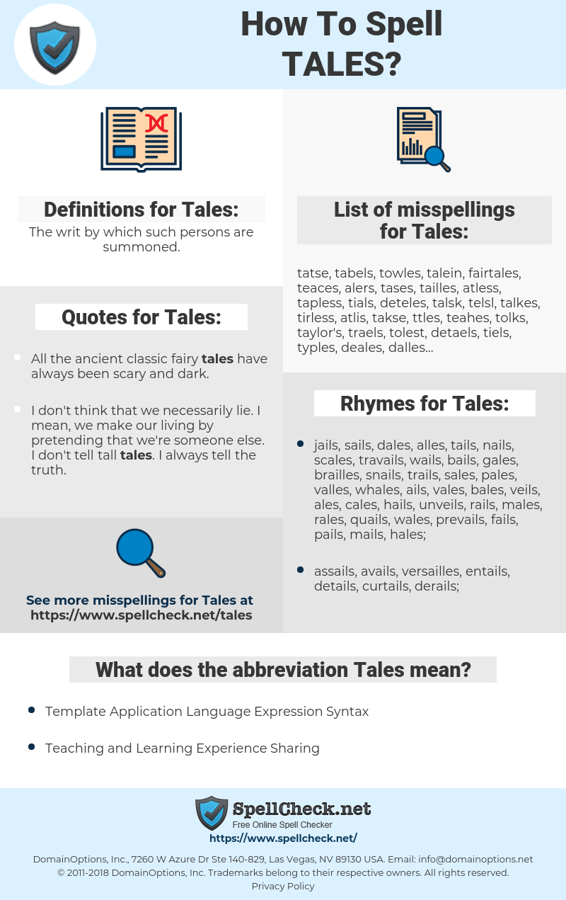 Tales, spellcheck Tales, how to spell Tales, how do you spell Tales, correct spelling for Tales