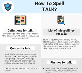 talk, spellcheck talk, how to spell talk, how do you spell talk, correct spelling for talk
