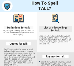tall, spellcheck tall, how to spell tall, how do you spell tall, correct spelling for tall