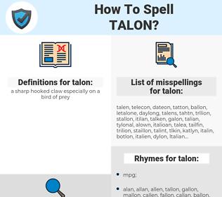 talon, spellcheck talon, how to spell talon, how do you spell talon, correct spelling for talon