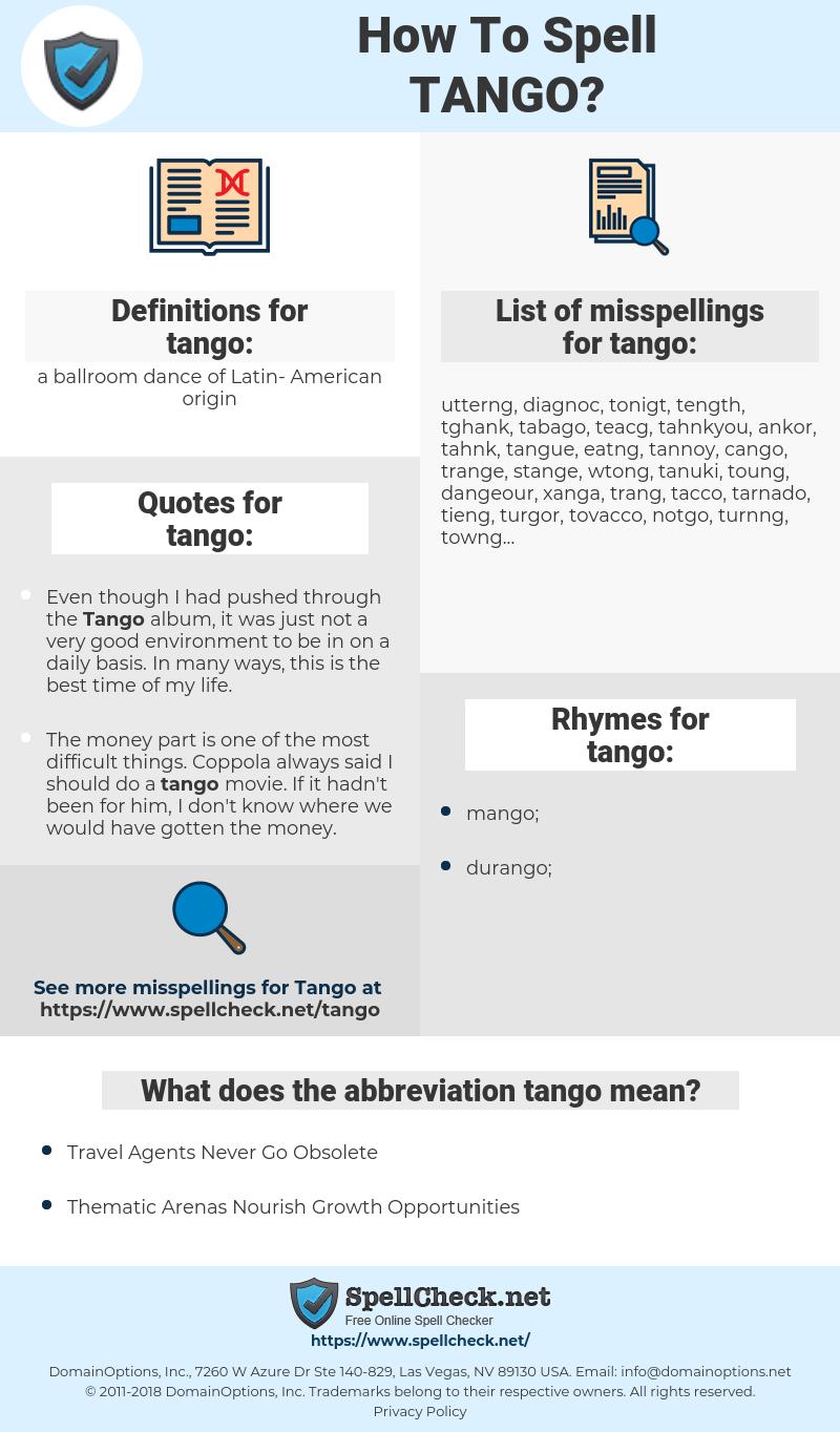 tango, spellcheck tango, how to spell tango, how do you spell tango, correct spelling for tango