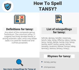 tansy, spellcheck tansy, how to spell tansy, how do you spell tansy, correct spelling for tansy