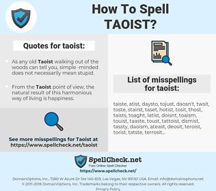 taoist, spellcheck taoist, how to spell taoist, how do you spell taoist, correct spelling for taoist